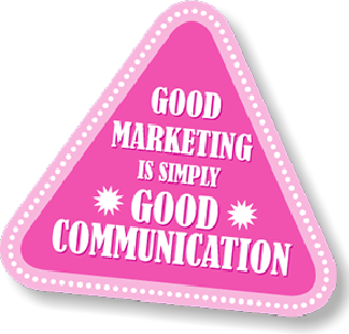 Good marketing is simply good communication. You don't need bells & whistles to make an impact on your clients, just a fully worked out message.