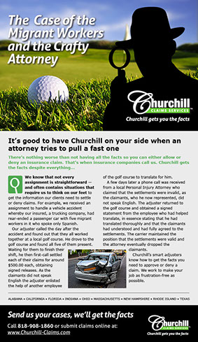 Marketing campaign design for Churchill Claims Services in Florida. This campaign dramatically allowed them to go nationwide in just 3 months.