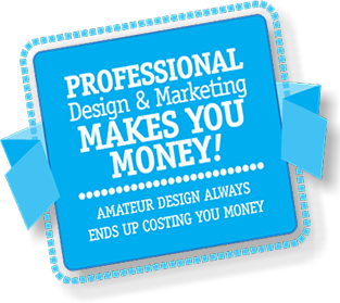 Amateur design always ends uyp costing you money. Professional design and marketing should MAKE you more money than it costs.
